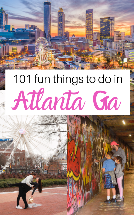 101 Best Things To Do In Atlanta Georgia The Ultimate Attractions Guide Atlanta Activities Cool Places To Visit Travel Usa