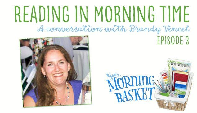 YMB #3 Reading in Morning Time: A Conversation with Brandy Vencel