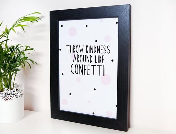Throw Kindness Around Like Confetti / Motivational Quote / Typographic Wall Decor / Modern Print / Quotes / Words / Pink / Interior / Girly