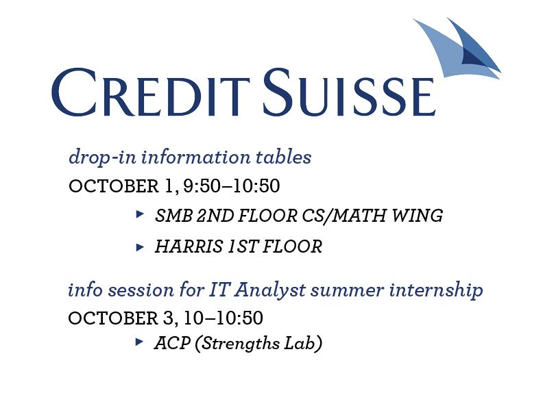 Credit Suisse Is Coming To Campus Meet Them At Their Info Tables On October 1st And Then Come To Their In Internship Program Summer Internship How To Find Out