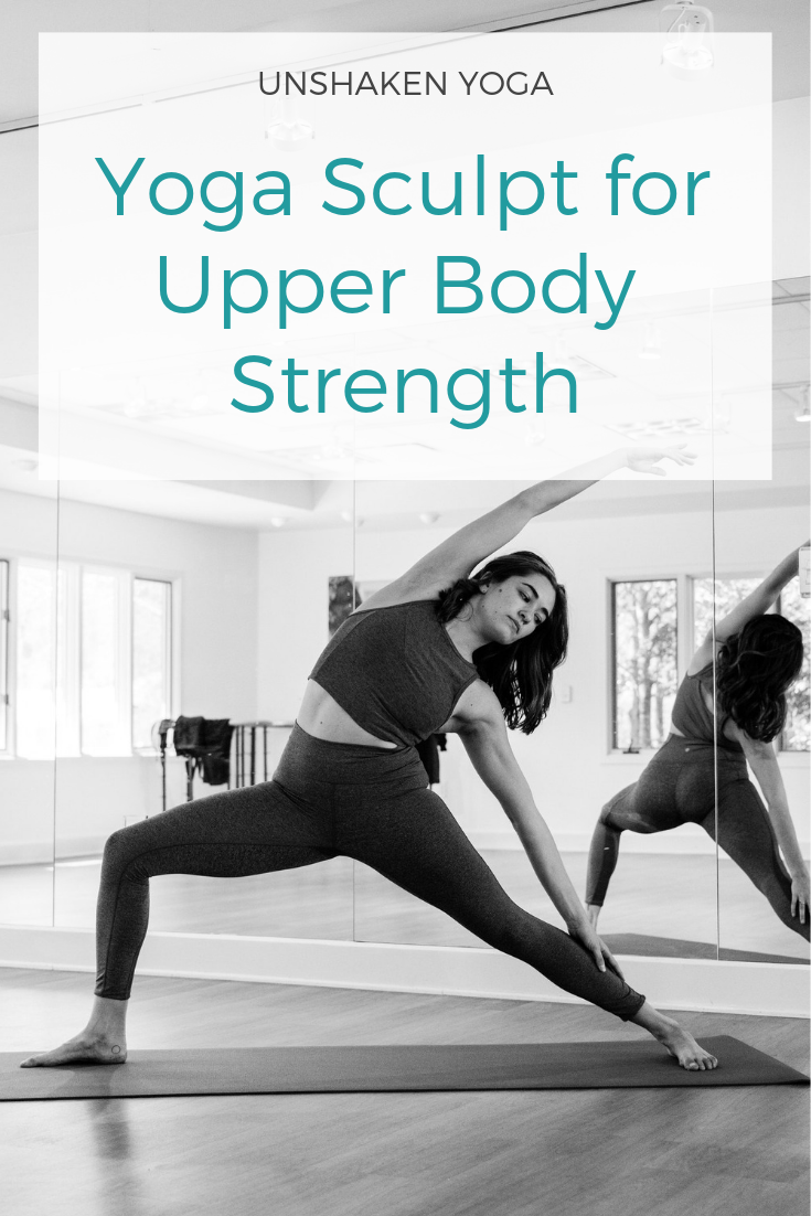 This Yoga Sculpt Video Will Help You Build Arm Strength And Give You A Great Core Workout Grab Your Weights And G Yoga Sculpt Upper Body Workout Fitness Body
