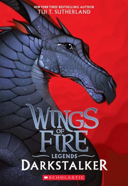 Darkstalker Wings Of Fire Legends Series 1 Paperback Wings Of Fire Wings Of Fire Quiz Fire Book