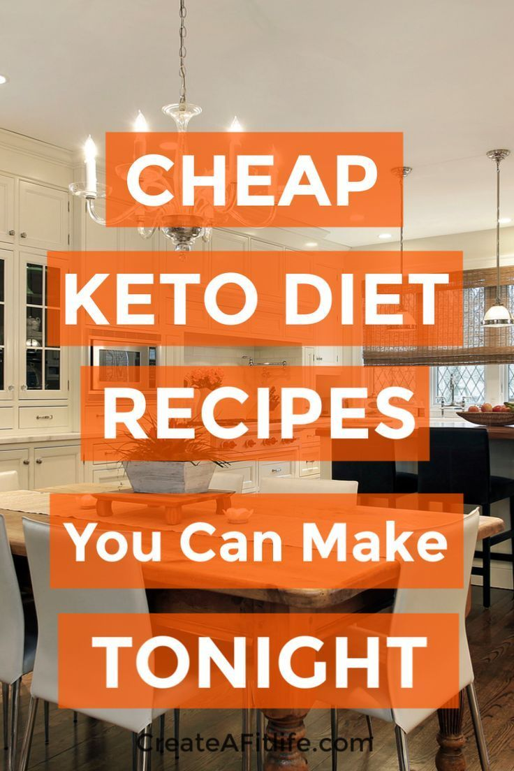 Cheap Keto Recipes You Can Make Today | Create A Fit Life