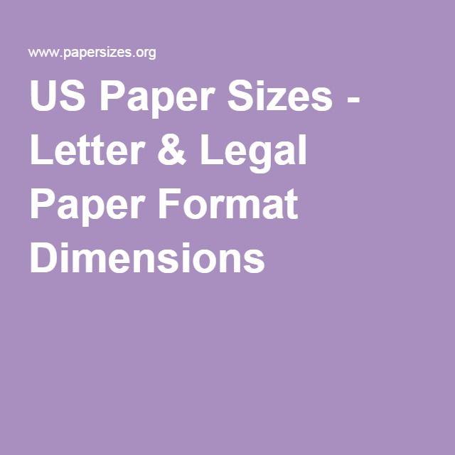 us paper sizes letter legal paper format dimensions technique