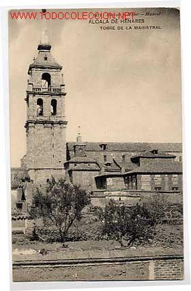 Alcala De Henares Madrid Torre De La Magistral Hauser Y Menet Nº 1411 Sin Circular Postales España Alcala De Henares Comunidad De Madrid Madrid España