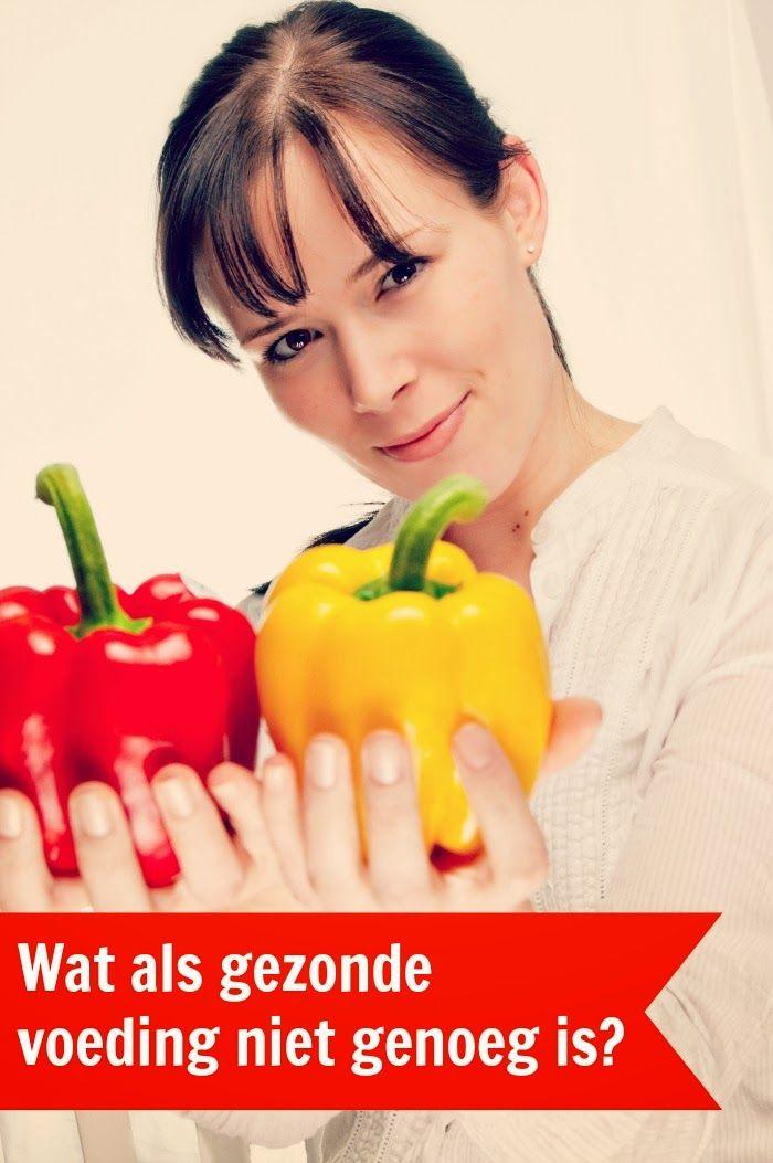 Eet goed, Voel je goed: Wat als gezonde voeding niet genoeg is? - Mijn eerste gastblog!