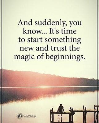The Magic Of Beginnings Great Inspirational Quotes Words Motivational Quotes