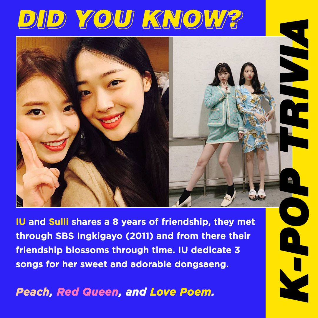 Iu And Sulli Friendship Is Truly Unbreakable And Heartwarming Uaena Are Yall Excited For Iu S Upcoming Concert Friendship Songs Did You Know Trivia Songs