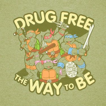 The best lifestyle choices  1 drug free 2  being a ninja