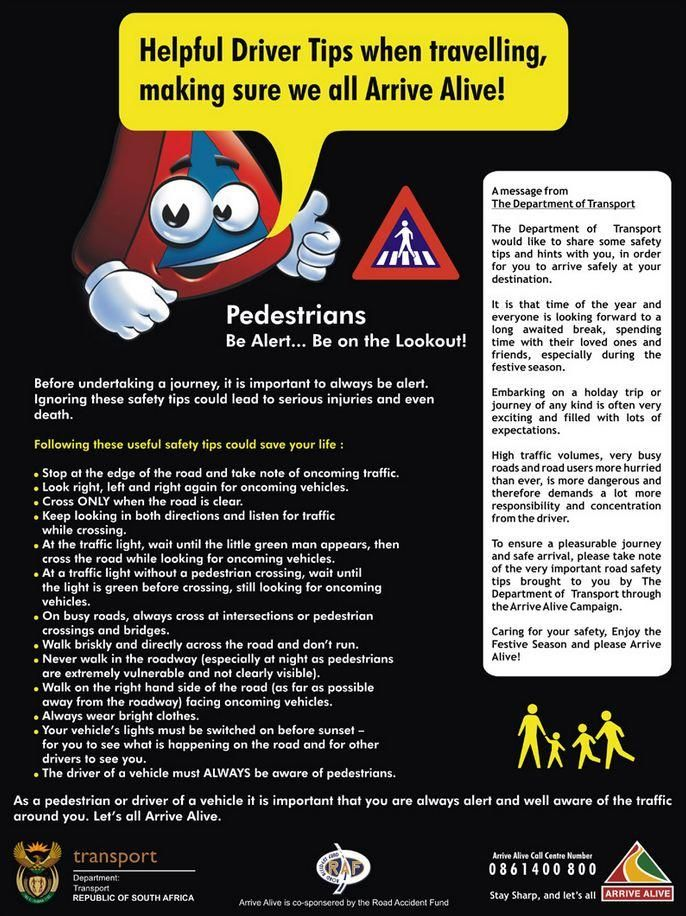 Arrive Alive On Pedestrian Safety Health And Safety Safety Tips