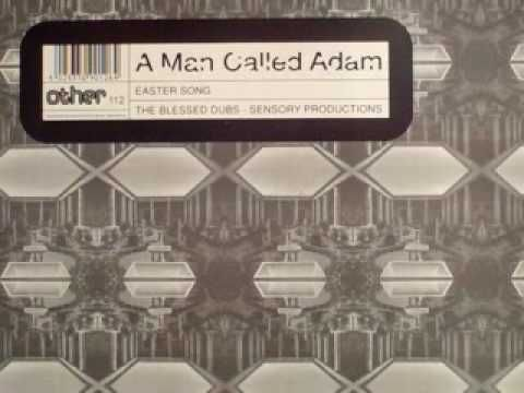 """A Man Called Adam """"Easter Song"""" (Bless This House)"""