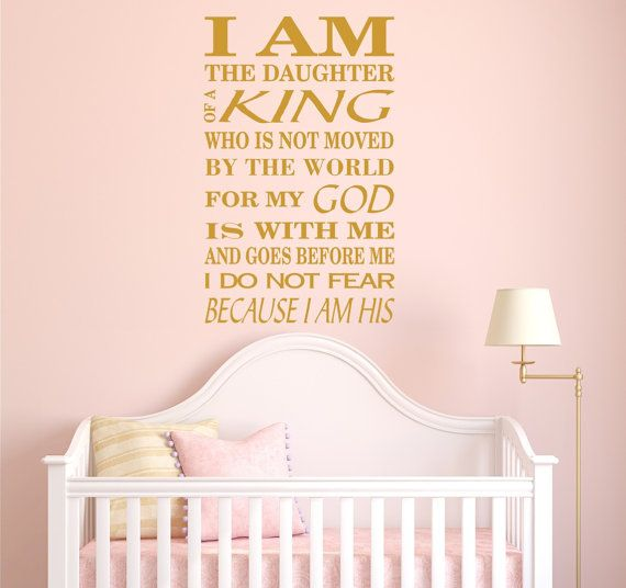 I Am The Daughter Of A King Decals Biblical Verses Spiritual - Bible verse nursery wall decals