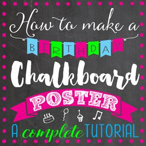 How To Make A Birthday Banner For Chalkboard Poster