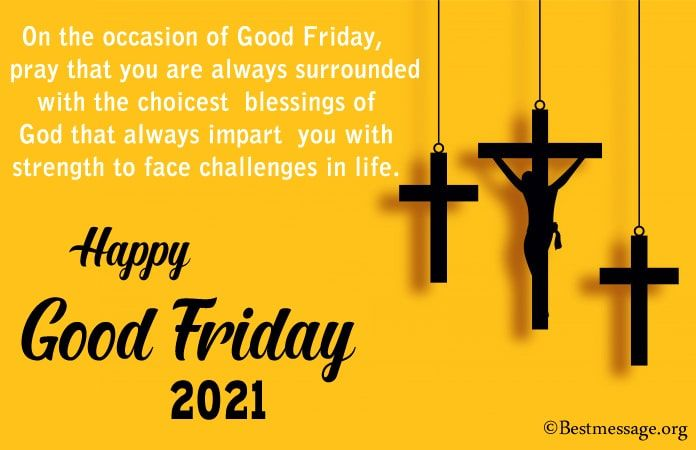 Happy Good Friday Wishes 2021 Good Friday Messages In 2021 Good Friday Message Happy Good Friday Good Friday Images