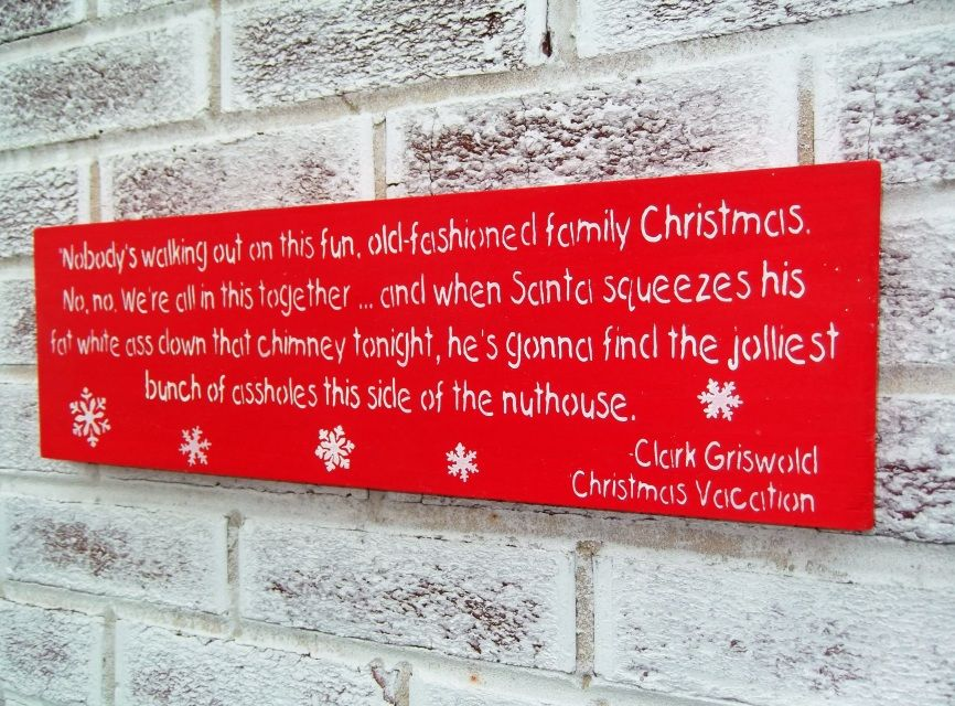 funny christmas decor clark griswold christmas vacation movie quote clarkgriswold christmasvacation
