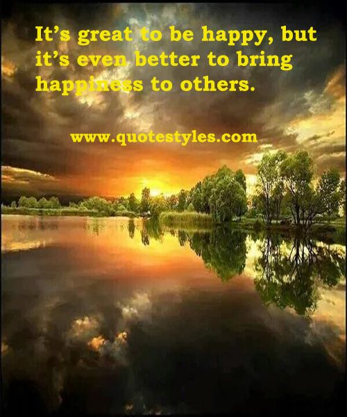 BRING HAPPINESS TO OTHERS INSPIRATIONAL QUOTES
