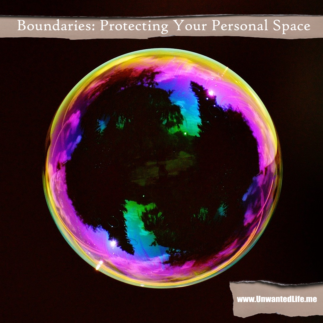 Boundaries Protecting Your Personal Space In