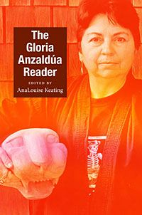 The Gloria Anzaldua Reader--someone please buy me this. Thanks.
