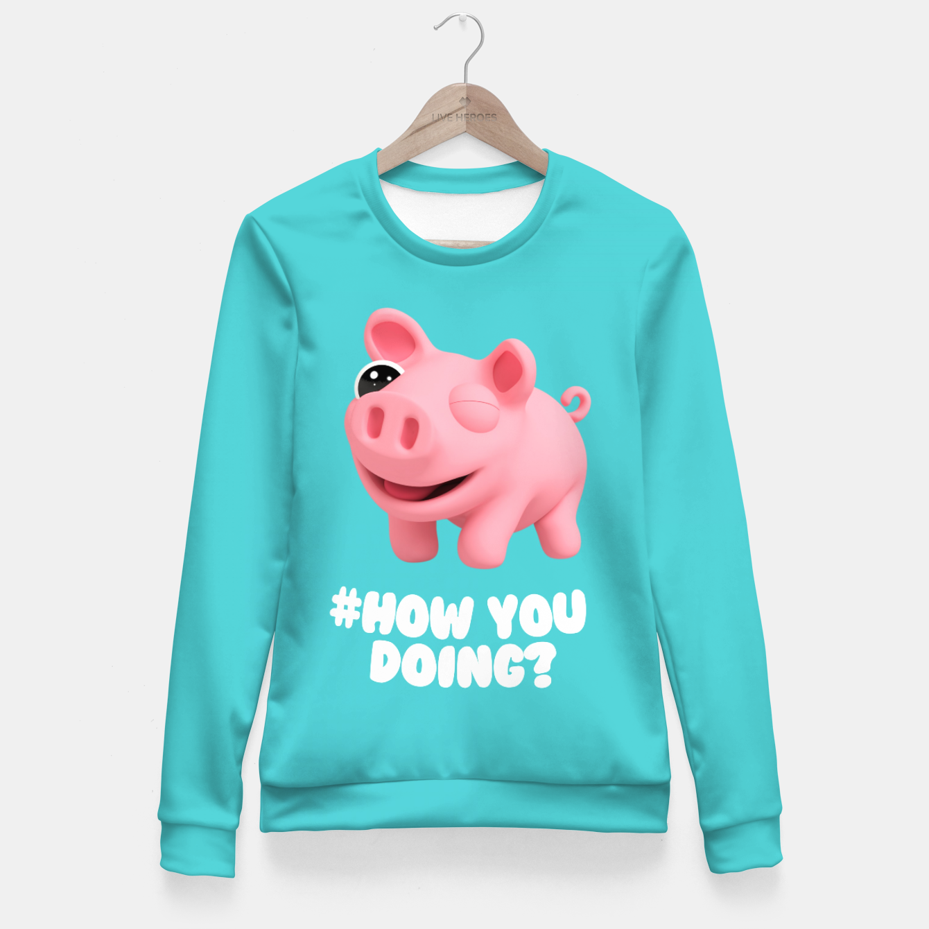 c2437a722d2f2f Rosa the Pig How you doing Blue Fitted Waist Sweater, Live Heroes ...