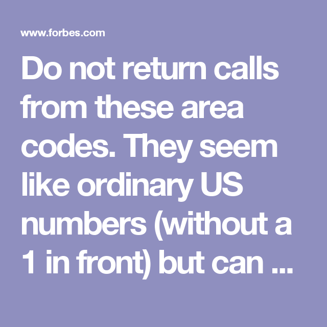 Dont Return Calls From These Area Codes Its A Scam Area codes