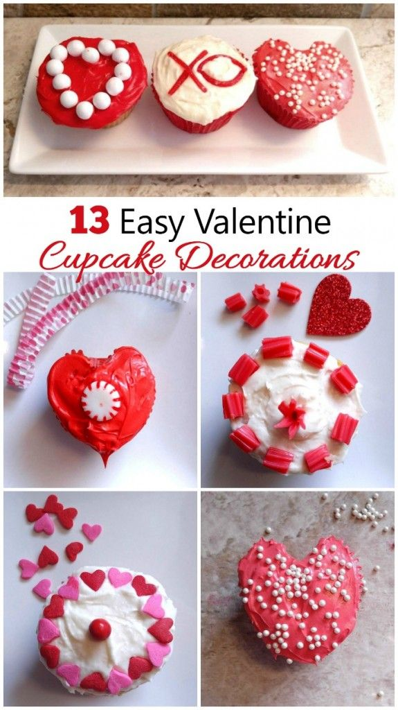 These 13 Easy Valentine Cupcake Decorationsare Great For Some Last Minute Valentine Valentines Cupcakes Decoration Valentines Cupcakes Easy Valentines Cupcakes
