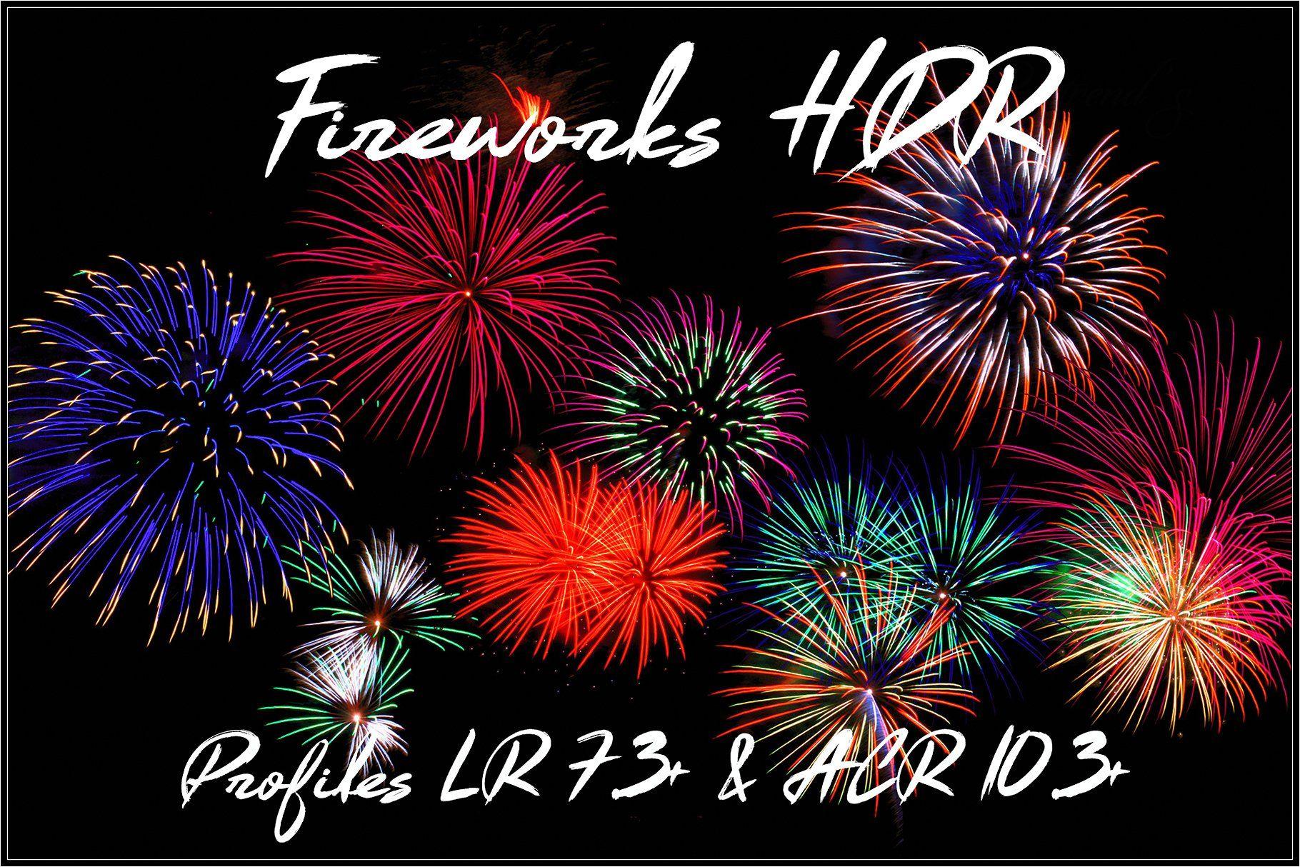 Fireworks HDR Profiles Lightroom ACR Lightroom, Adobe