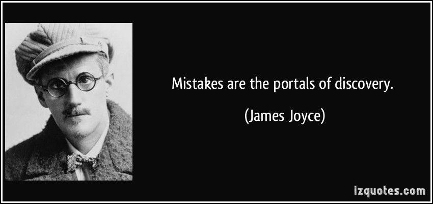 Mistakes Are The Portals Of Discovery James Joyce Famous Quotes Quotes