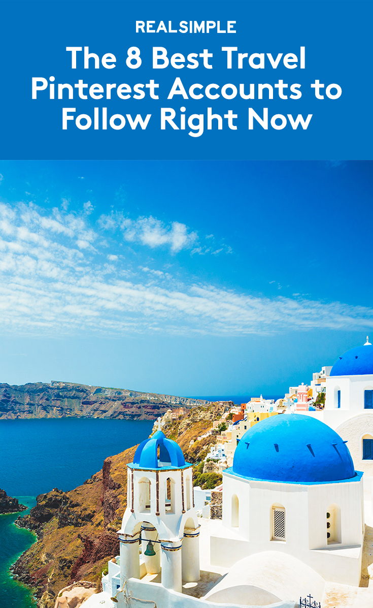 The 8 Best Travel Pinterest Accounts To Follow Right Now Travel Pinterest Travel Cool Places To Visit