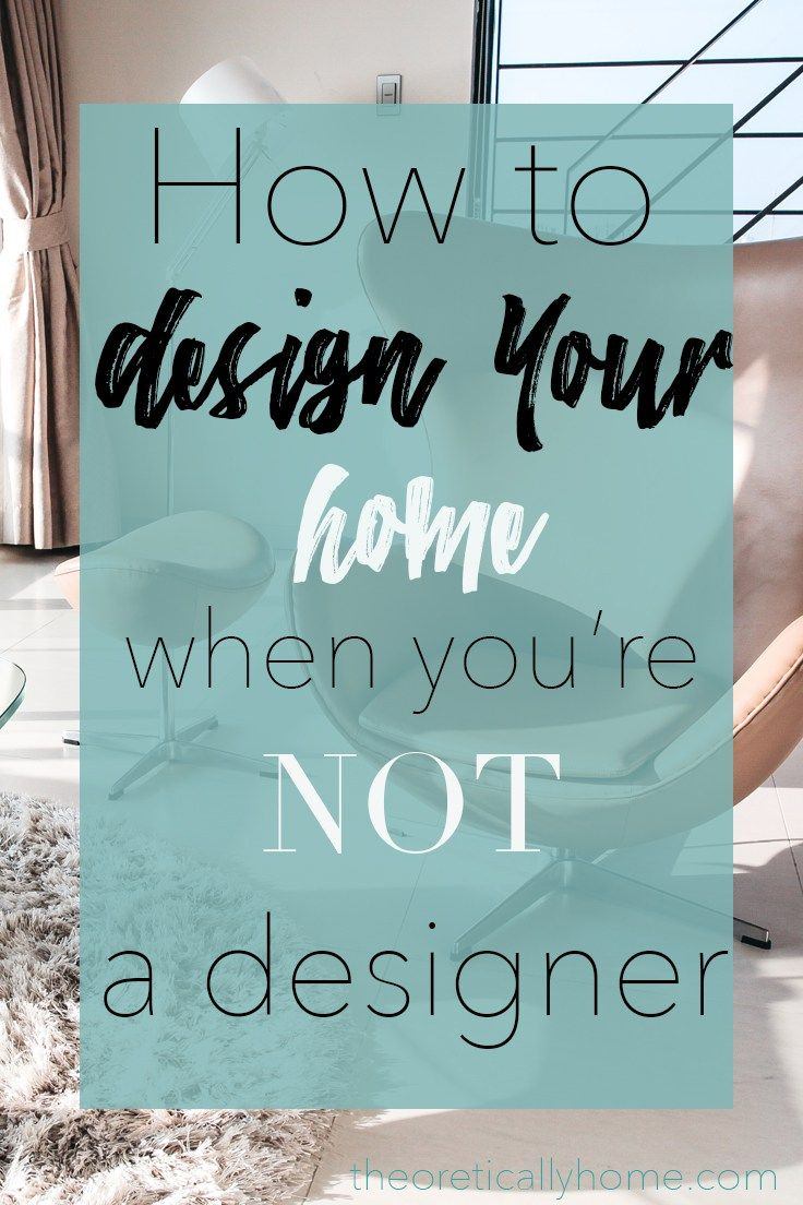 Being An Interior Designer learn how to design your home without being an interior designer