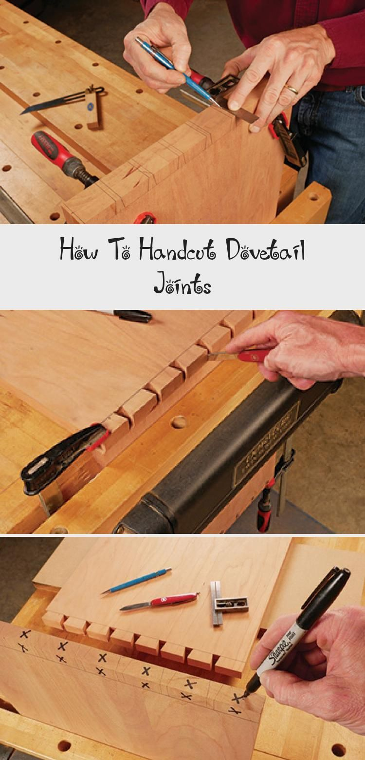How To Handcut Dovetail Joints Woodworker S Journal Tedswoodworkingprojects Tedswoodworkingtoyboxes Te In 2020 Dove Tail Joints Woodworking Tedswoodworking Review