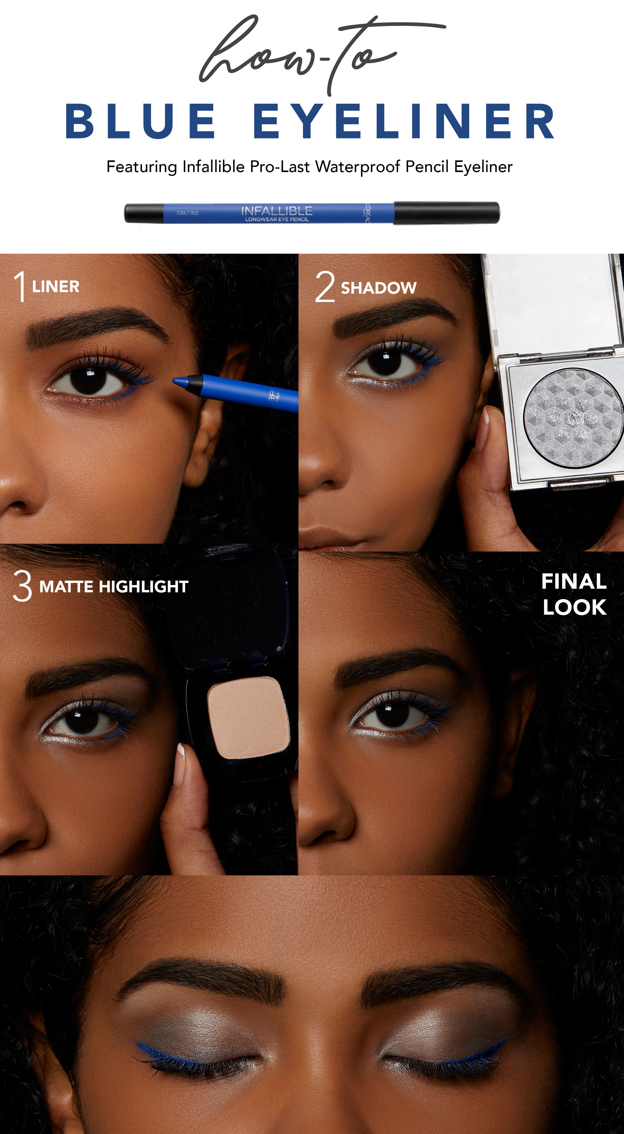 6fa4e19f8d5 How to Blue Eyeliner Look with L'Oréal Paris Infallible Pro-Last Waterproof  Pencil Eyeliner (Cobalt Blue), Infallible Paints Metallics Eye Shadow (408  ...