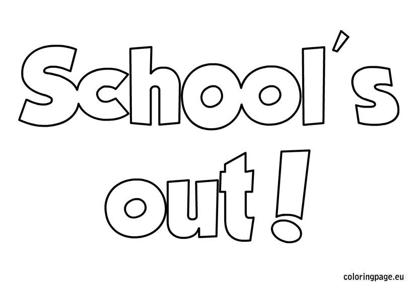 Schoolu0027s out coloring sheet School Pinterest School s and School - copy happy birthday coloring pages for teachers