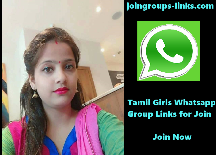 Tamil Girls Whatsapp Group Links [ Join Now ] | Whatsapp Groups