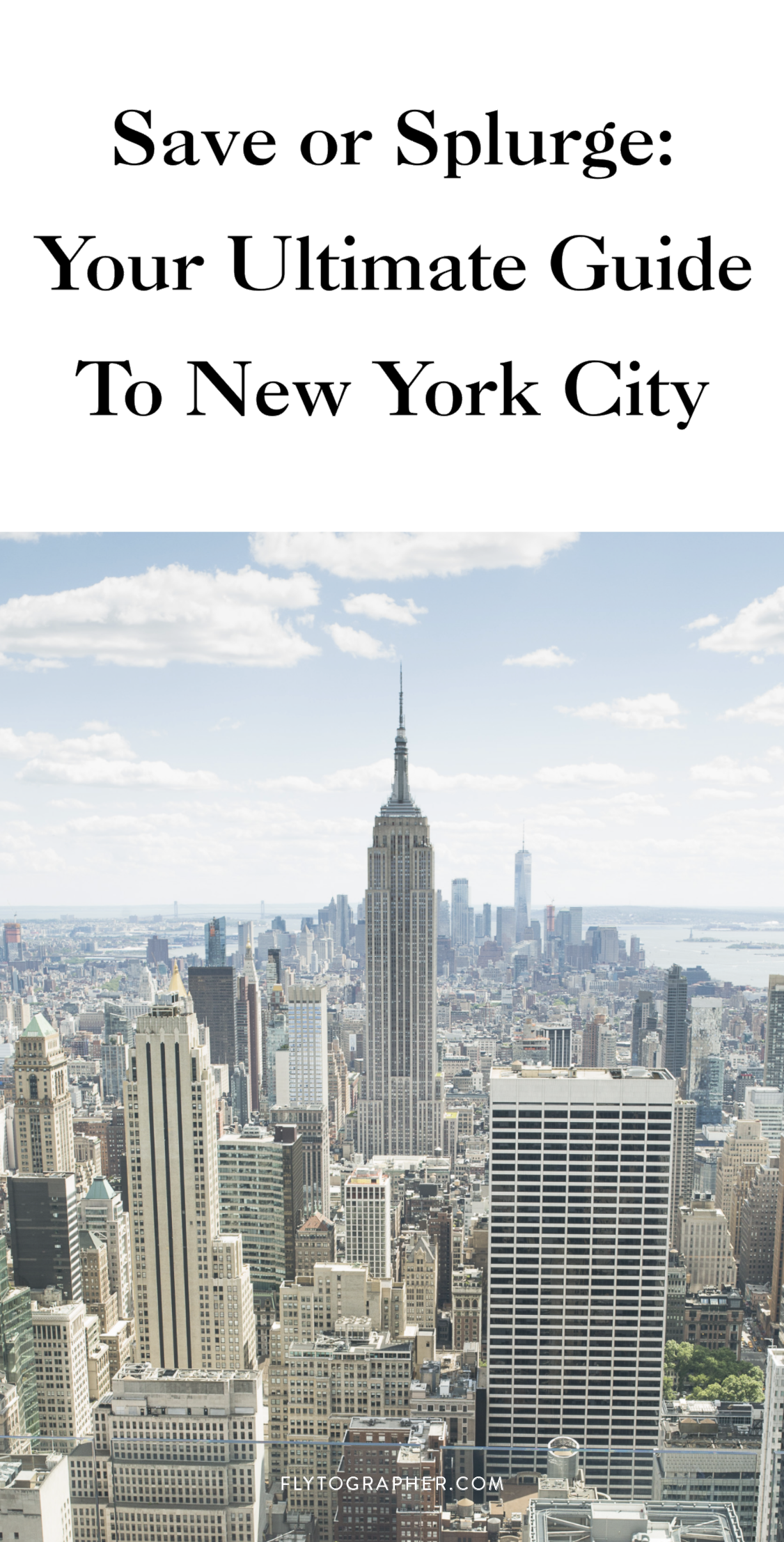 Save Or Splurge: Your Ultimate Guide To New York City