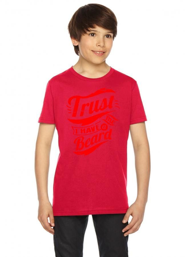 trust me i have a beard Youth Tees