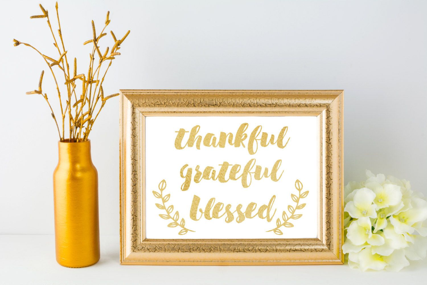 INSTANT DOWNLOAD Printable 8x10 Thankful, Grateful, Blessed Gold ...