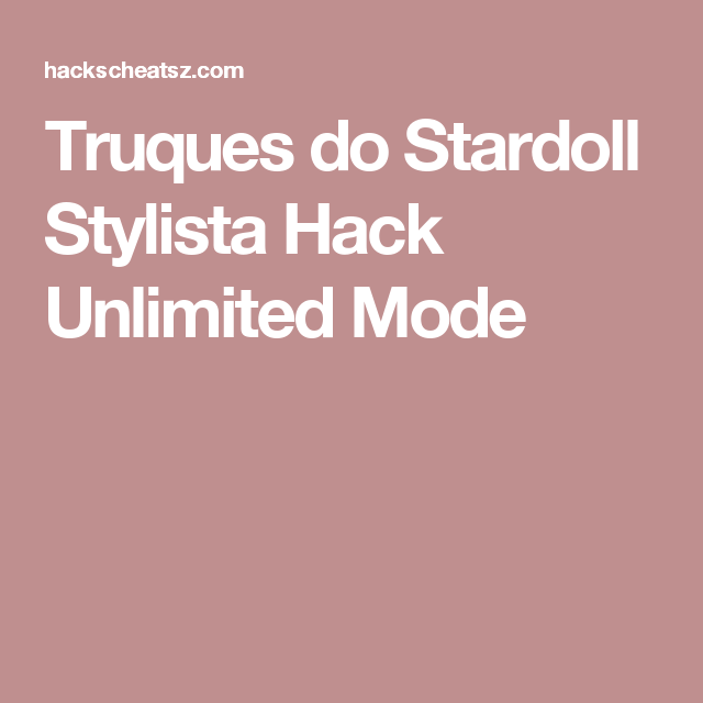 Truques do Stardoll Stylista Hack Unlimited Mode