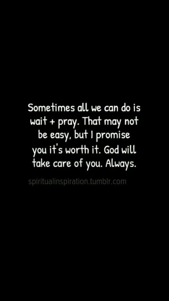 God Will Take Care Of You Always Things To Remember God Faith