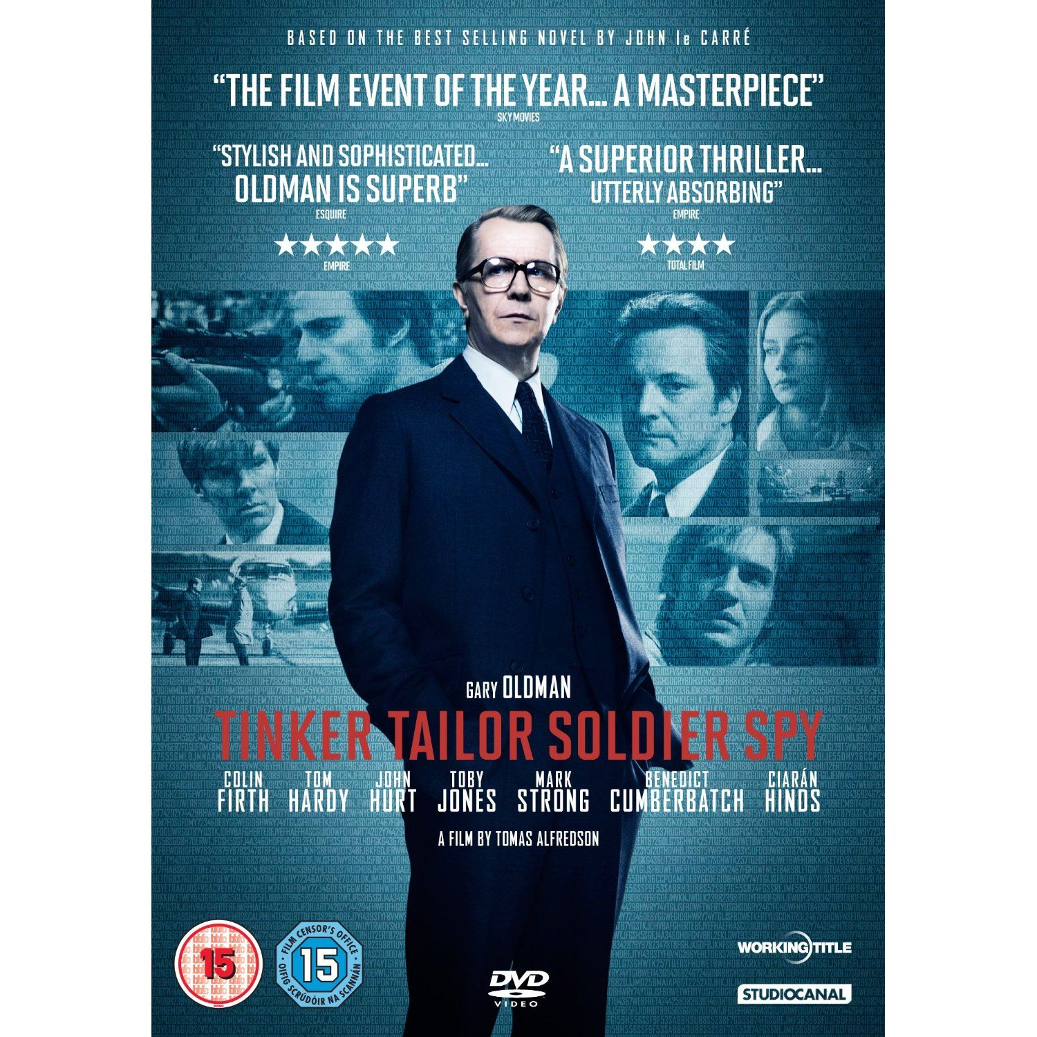 """Tinker Tailor Soldier Spy (2011), directed by Tomas Alfredson, based on the book by John Le Carre, starring Tom Hardy, Gary Oldman, Colin Firth, Kathy Burke, Benedict Cumberbatch and John Hurt. """"In the bleak days of the Cold War, espionage veteran George Smiley is forced from semi-retirement to uncover a Soviet agent within MI6."""""""