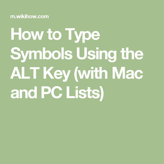 Type Symbols Using The Alt Key Alt Symbols And Macs