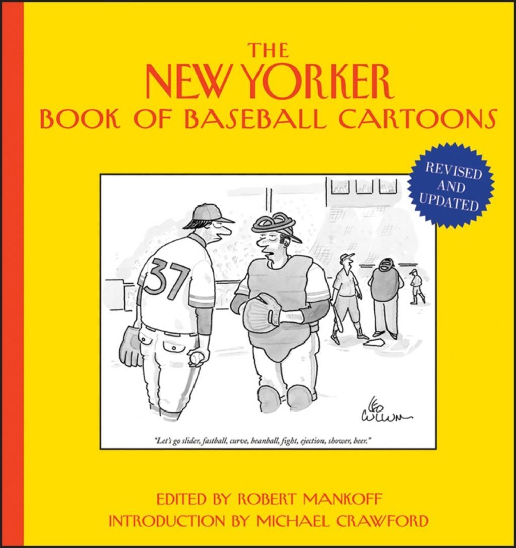 The New Yorker Book Of Baseball Cartoons Revised And Updated Ebook Comicsandcartoons The New Yorker Cartoon Books Books