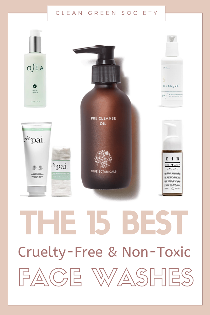The Best 15 CrueltyFree & NonToxic Face Washes in 2020