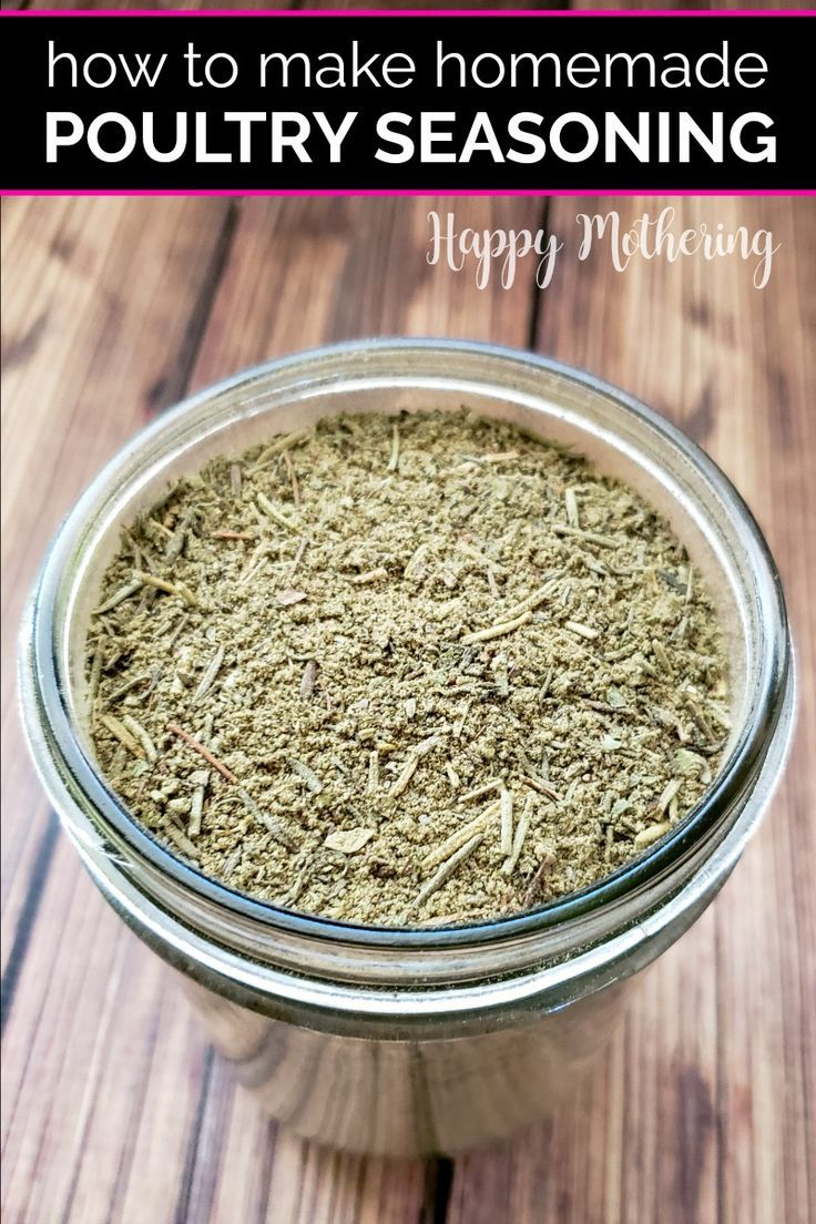 Homemade Poultry Seasoning by the Pint - Happy Mothering