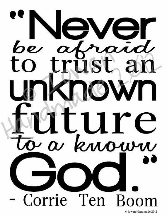 CUSTOM Never be afraid to trust an unknown future by IowanHandmade, $15.00