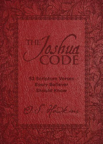 The joshua code 52 scripture verses every believer should know by the joshua code 52 scripture verses every believer should know kindle edition by o s hawkins religion spirituality kindle ebooks amazon fandeluxe