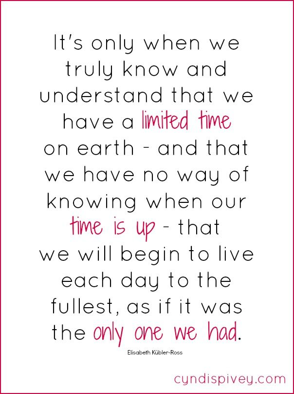 Live Life To The Fullest Cyndi Spivey Thoughts Quotes Quotes To Live By Funny Quotes