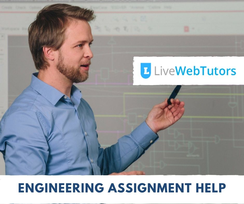MAKING LIFE EASIER WITH ENGINEERING ASSIGNMENT HELP