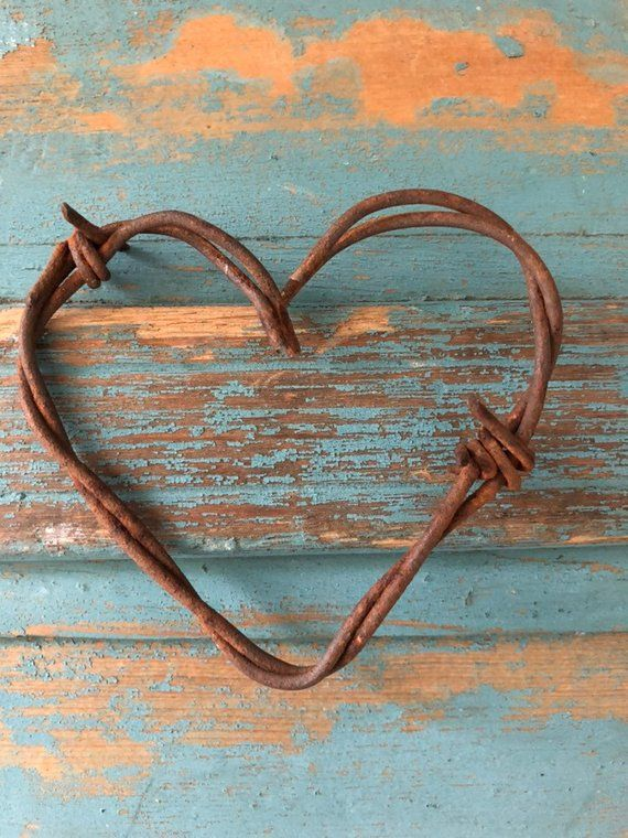 Pin By Lyn Ella On Heart Of My Heart Barbed Wire Art Barb Wire Crafts Heart Crafts