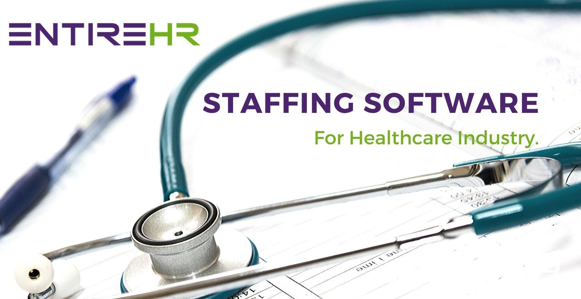 Staffing Software for Healthcare Industry EntireHR in