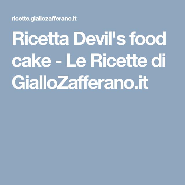 Ricetta Devil's food cake - Le Ricette di GialloZafferano.it